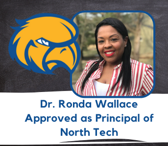 Dr. Ronda Wallace Approved as Principal of North Tech